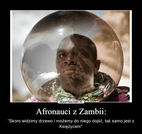 Afronauci z Zambii: