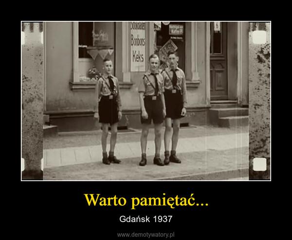 Warto pamiętać... – Gdańsk 1937