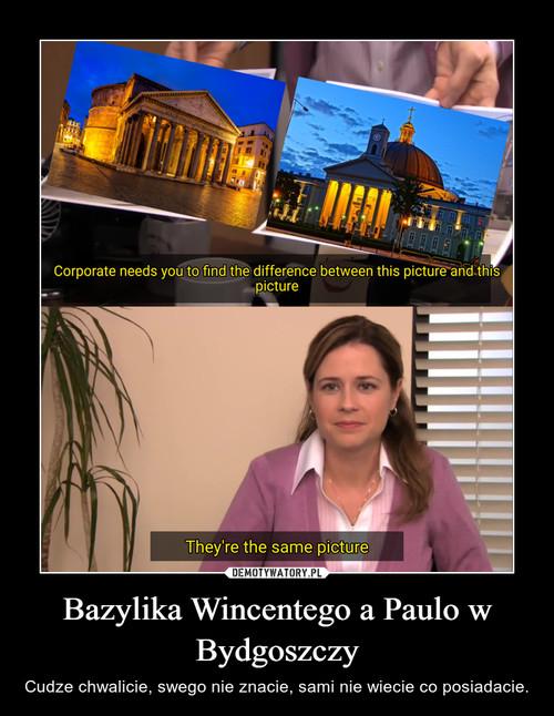 Bazylika Wincentego a Paulo w Bydgoszczy