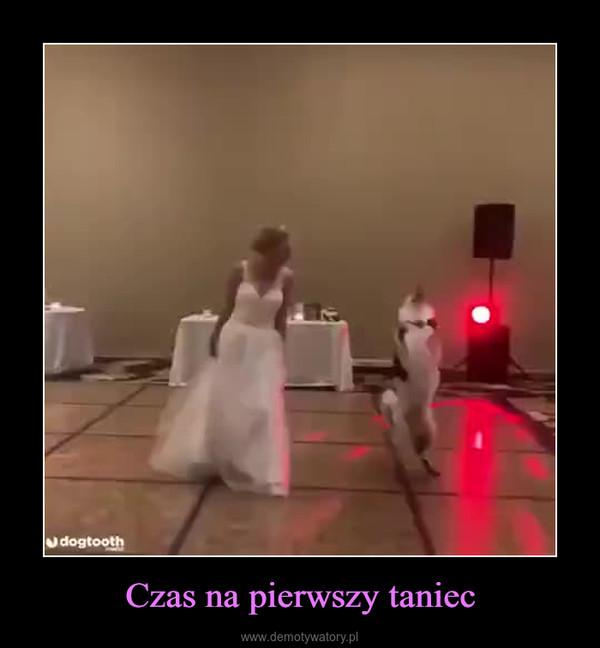 Czas na pierwszy taniec –