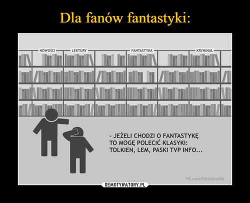 Dla fanów fantastyki: