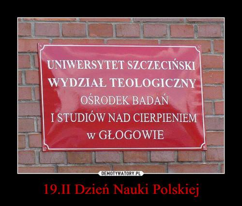 19.II Dzień Nauki Polskiej