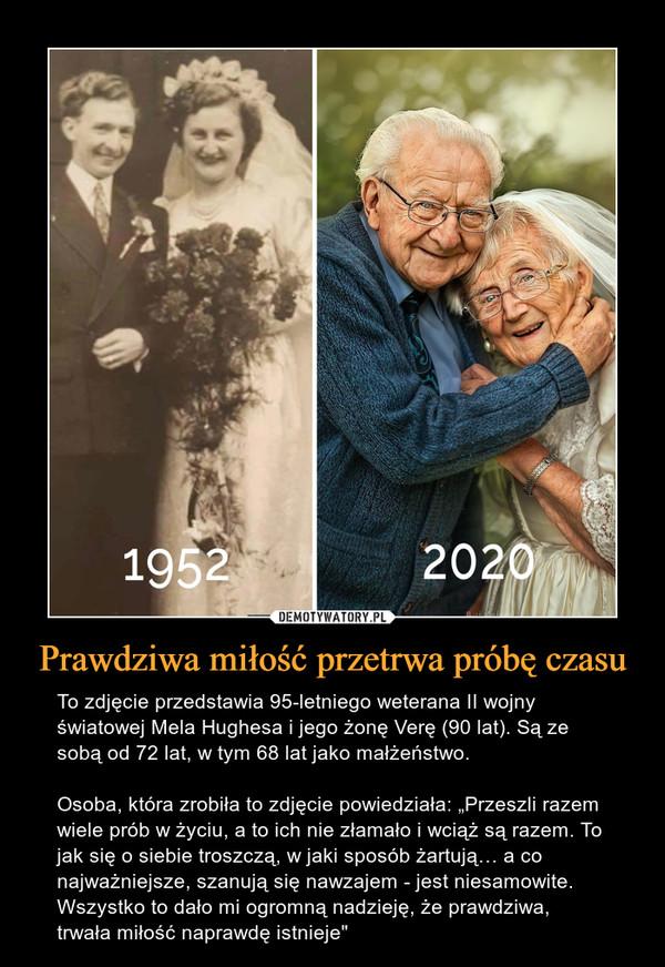 """Prawdziwa miłość przetrwa próbę czasu – To zdjęcie przedstawia 95-letniego weterana II wojny światowej Mela Hughesa i jego żonę Verę (90 lat). Są ze sobą od 72 lat, w tym 68 lat jako małżeństwo.Osoba, która zrobiła to zdjęcie powiedziała: """"Przeszli razem wiele prób w życiu, a to ich nie złamało i wciąż są razem. To jak się o siebie troszczą, w jaki sposób żartują… a co najważniejsze, szanują się nawzajem - jest niesamowite. Wszystko to dało mi ogromną nadzieję, że prawdziwa, trwała miłość naprawdę istnieje"""""""