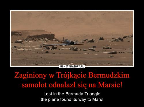 Zaginiony w Trójkącie Bermudzkim samolot odnalazł się na Marsie!