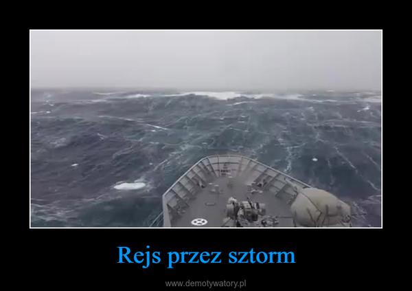 Rejs przez sztorm –