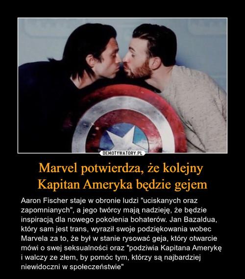 Marvel potwierdza, że kolejny  Kapitan Ameryka będzie gejem