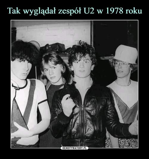 Tak wyglądał zespół U2 w 1978 roku
