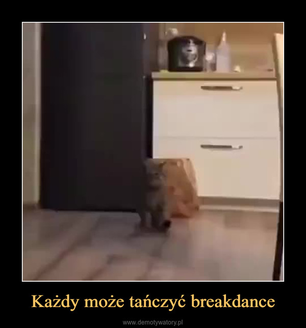 Każdy może tańczyć breakdance –