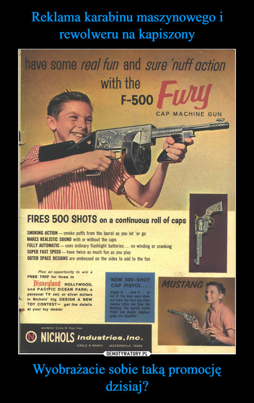 Reklama karabinu maszynowego i rewolweru na kapiszony Wyobrażacie sobie taką promocję dzisiaj?