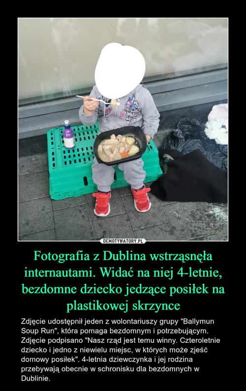 Fotografia z Dublina wstrząsnęła internautami. Widać na niej 4-letnie, bezdomne dziecko jedzące posiłek na plastikowej skrzynce