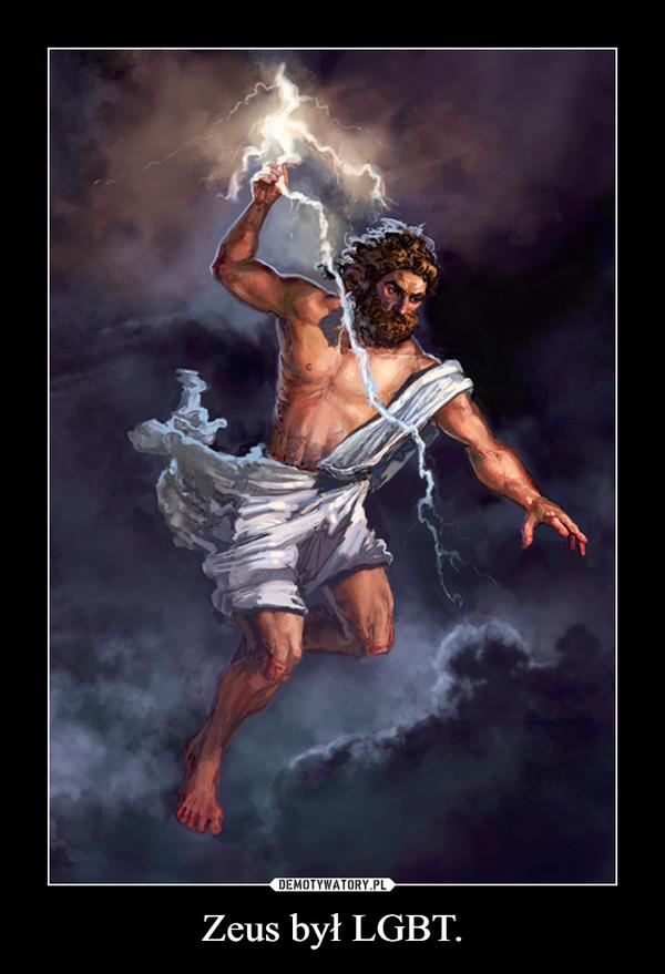 Zeus był LGBT.
