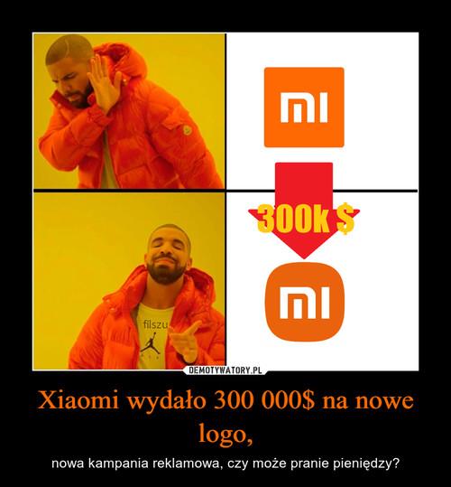 Xiaomi wydało 300 000$ na nowe logo,