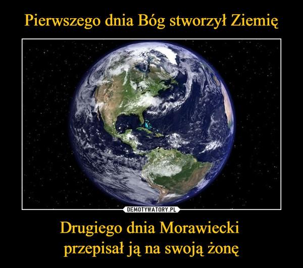 Drugiego dnia Morawiecki przepisał ją na swoją żonę –