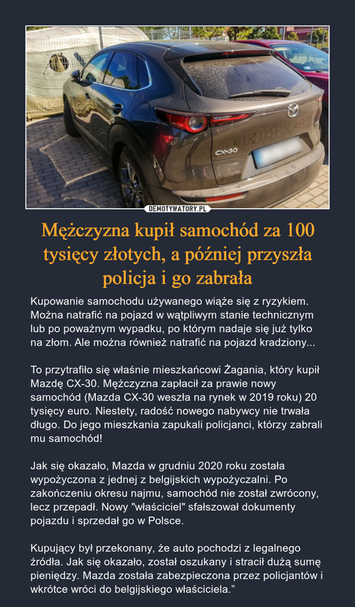 Mężczyzna kupił samochód za 100 tysięcy złotych, a później przyszła policja i go zabrała