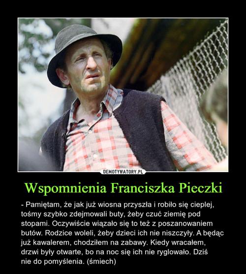 Wspomnienia Franciszka Pieczki