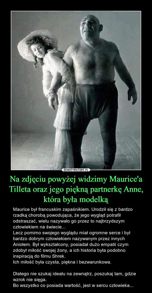 Na zdjęciu powyżej widzimy Maurice'a Tilleta oraz jego piękną partnerkę Anne, która była modelką