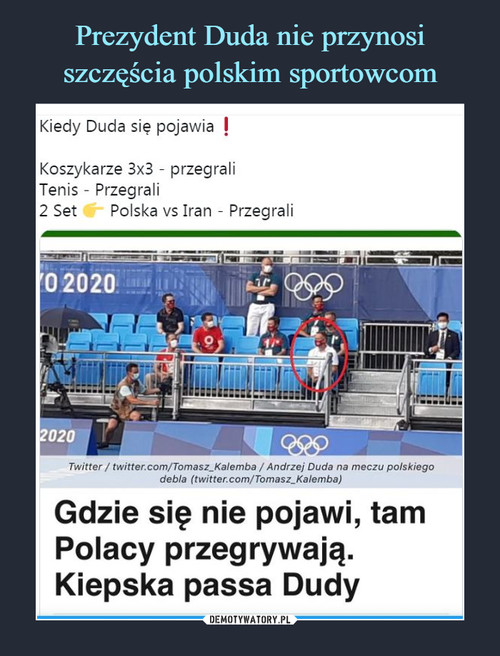 Prezydent Duda nie przynosi szczęścia polskim sportowcom