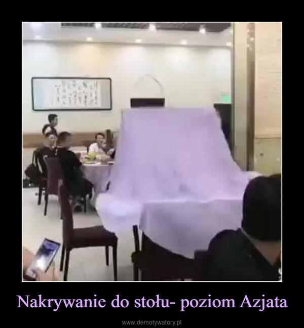Nakrywanie do stołu- poziom Azjata –