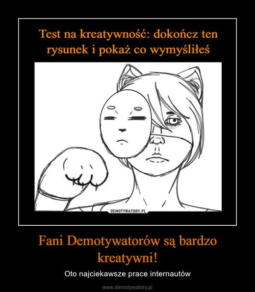 Fani Demotywatorów są bardzo kreatywni!
