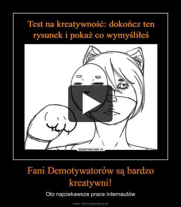 Fani Demotywatorów są bardzo kreatywni! – Oto najciekawsze prace internautów