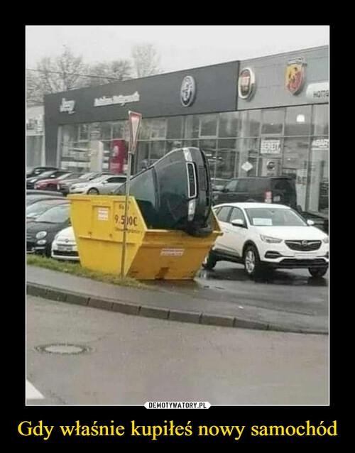 Gdy właśnie kupiłeś nowy samochód